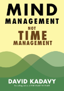 Mind Management, Not Time Management